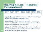 repaying the loan repayment form continued