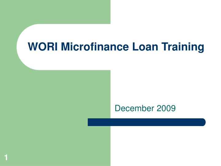 wori microfinance loan training n.