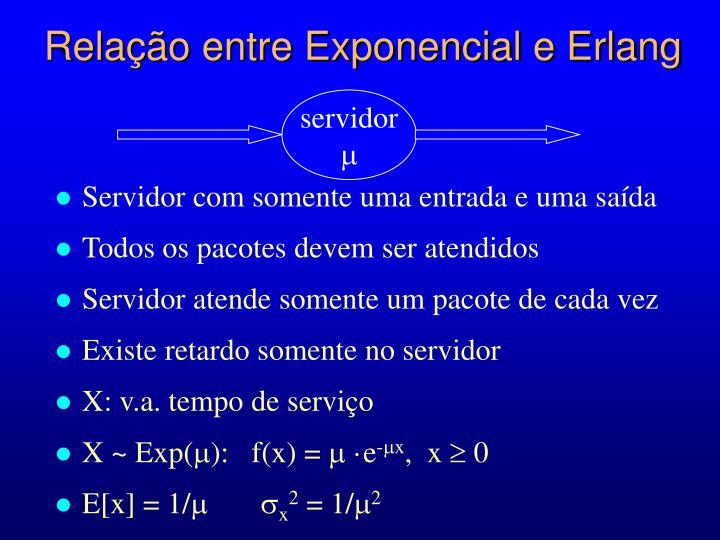 Relação entre Exponencial e Erlang