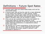 definitions future spot rates