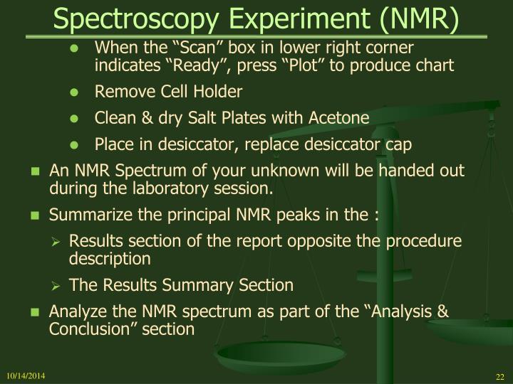 Spectroscopy Experiment (NMR)