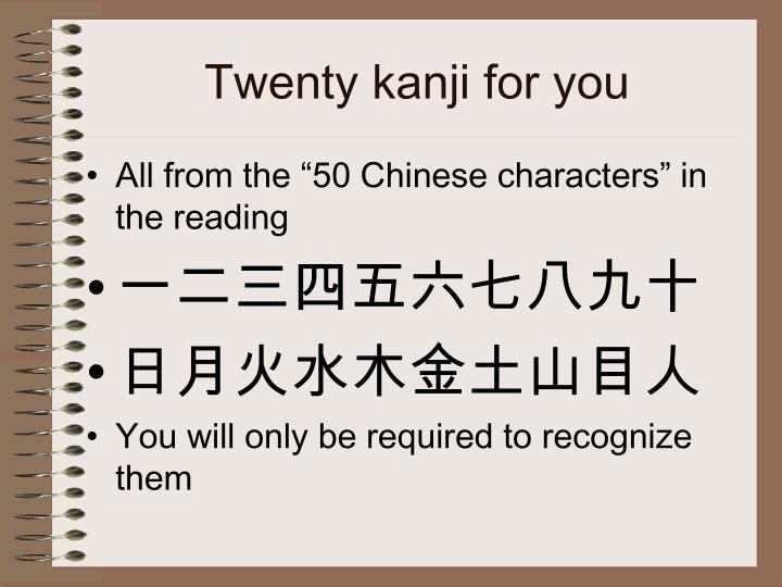 Twenty kanji for you
