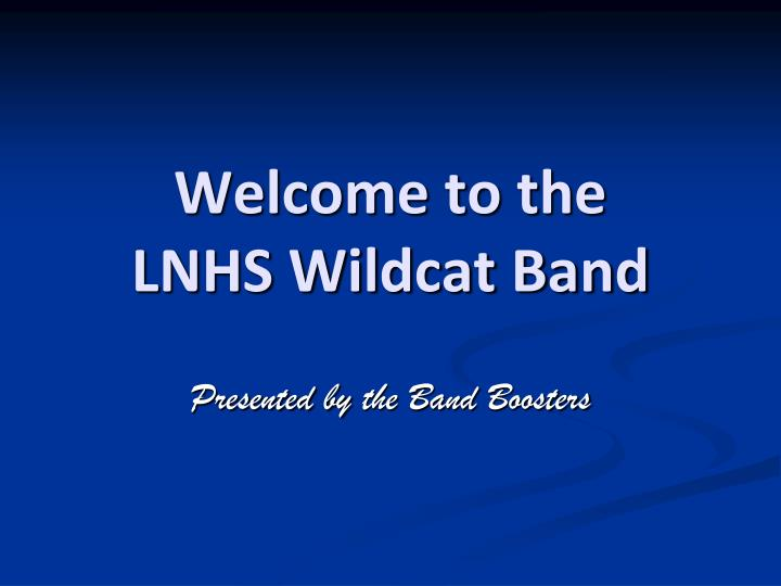 welcome to the lnhs wildcat band n.