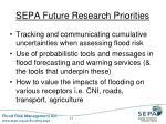 sepa future research priorities