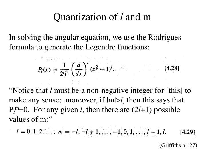Quantization of