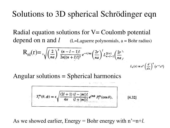 Solutions to 3D spherical Schr