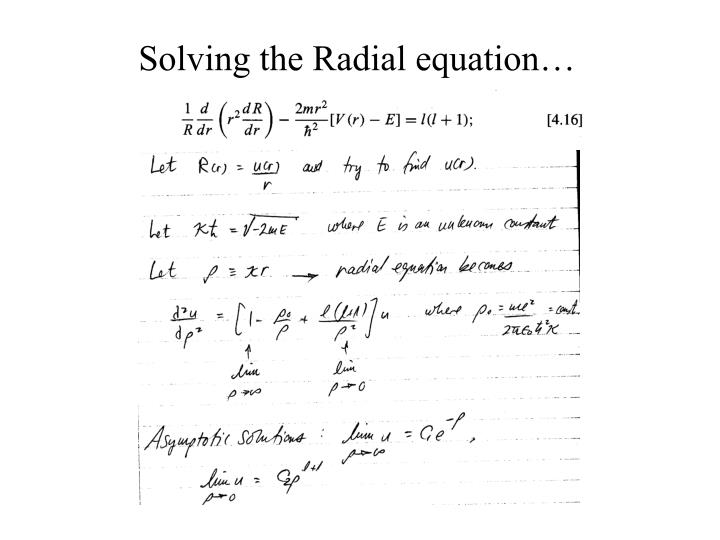 Solving the Radial equation…