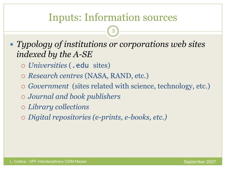 Inputs information sources