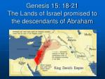 genesis 15 18 21 the lands of israel promised to the descendants of abraham