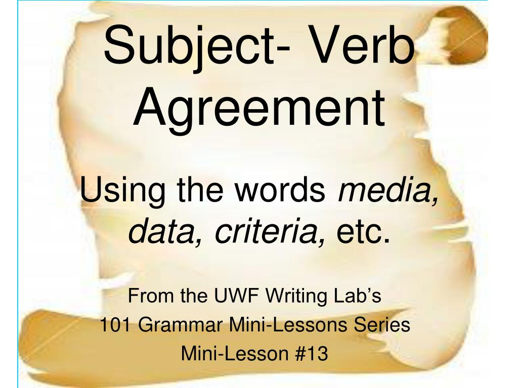 Ppt Subject Verb Agreement Using The Words Media Data Criteria