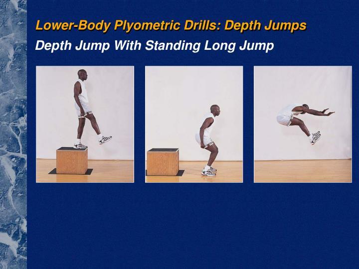 Lower-Body Plyometric Drills: Depth Jumps