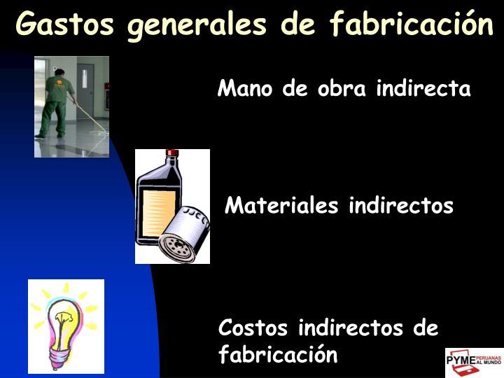 Gastos generales de fabricación