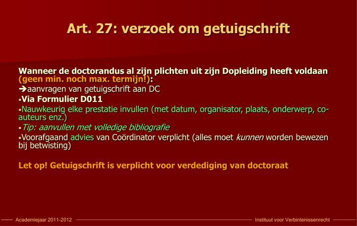 Art. 27: verzoek om getuigschrift