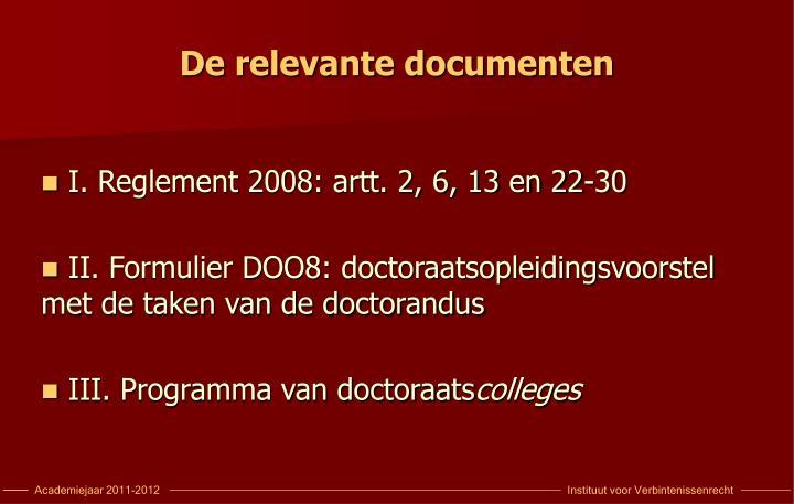 De relevante documenten