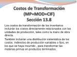 costos de transformaci n mp mod cif secci n 13 8