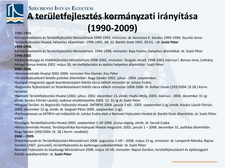 A területfejlesztés kormányzati irányítása (1990-2009)