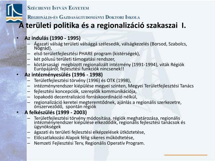 A ter leti politika s a regionaliz ci szakaszai i