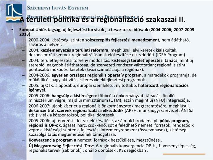 A ter leti politika s a regionaliz ci szakaszai ii