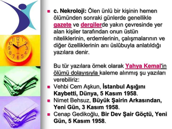 c. Nekroloji: