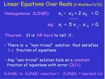 linear equations over reals k moshkovitz 10