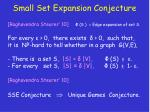 small set expansion conjecture