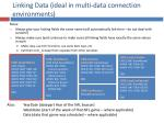 linking data ideal in multi data connection environments