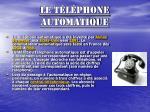 le t l phone automatique