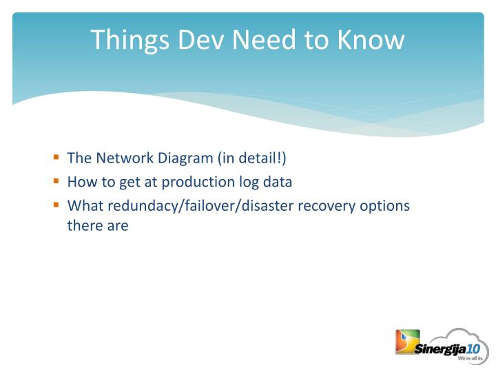 Things Dev Need to Know