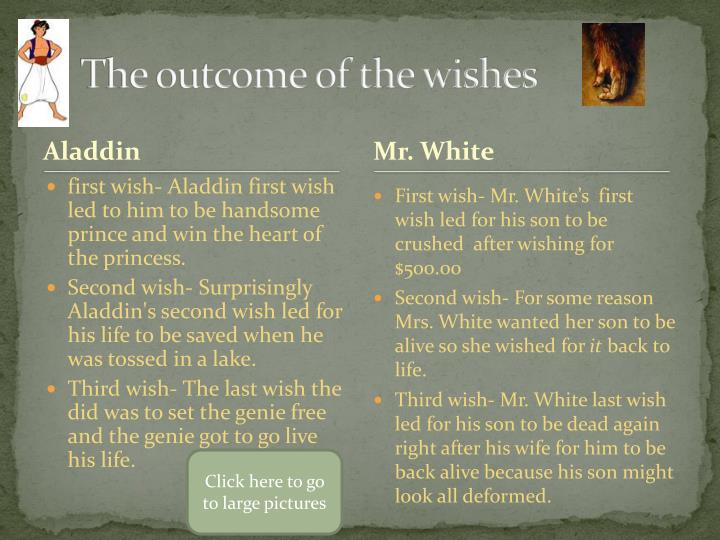 The outcome of the wishes