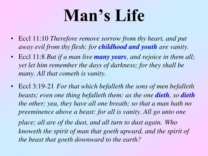 Man s life