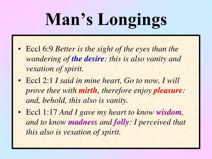 Man's Longings