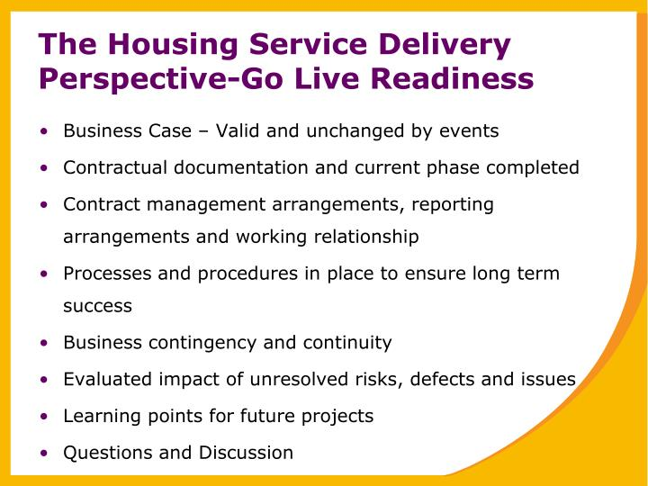 The Housing Service Delivery Perspective-Go Live Readiness