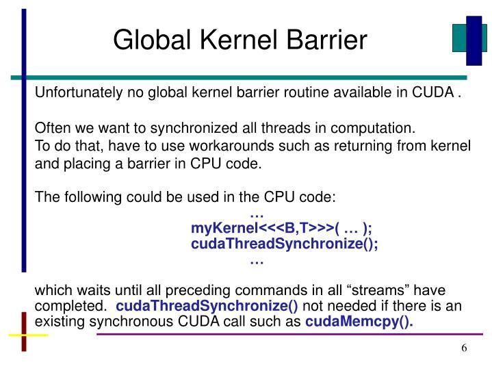 Global Kernel Barrier