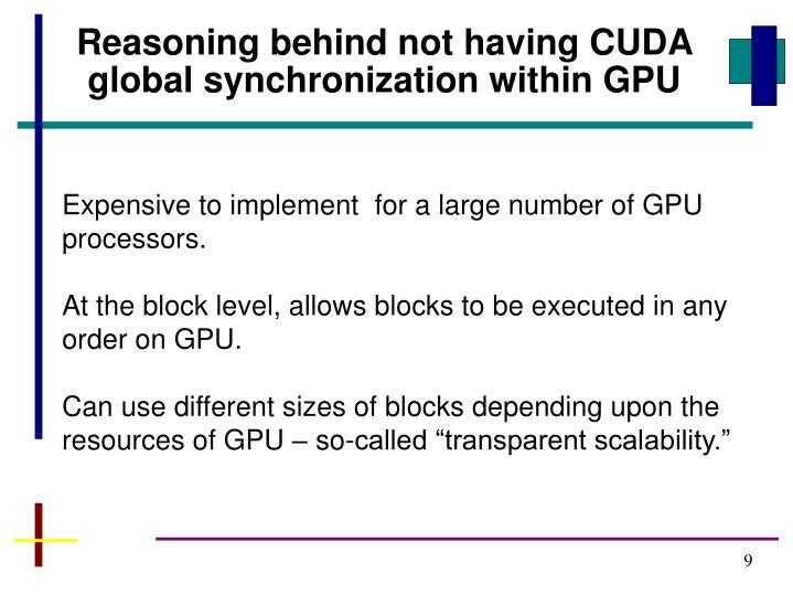 Reasoning behind not having CUDA global synchronization within GPU