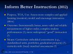 inform better instruction 2012