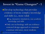 invest in game changers 1