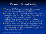measure growth 2012