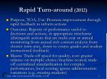 rapid turn around 2012