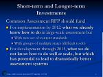 short term and longer term investments