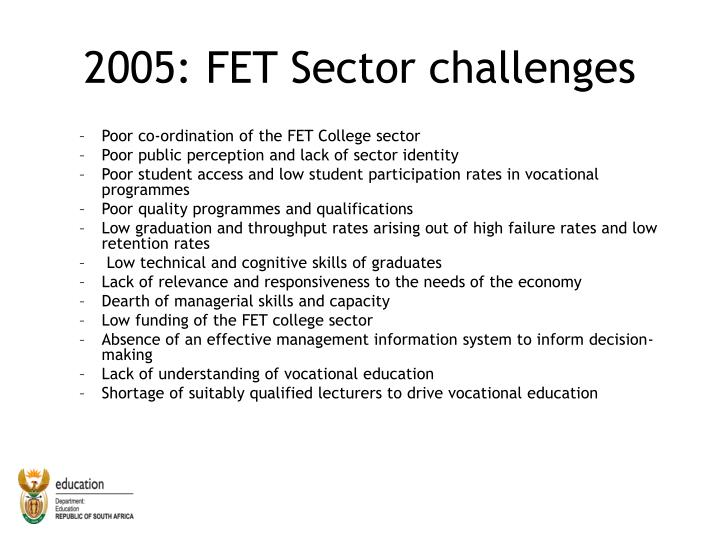 2005: FET Sector challenges