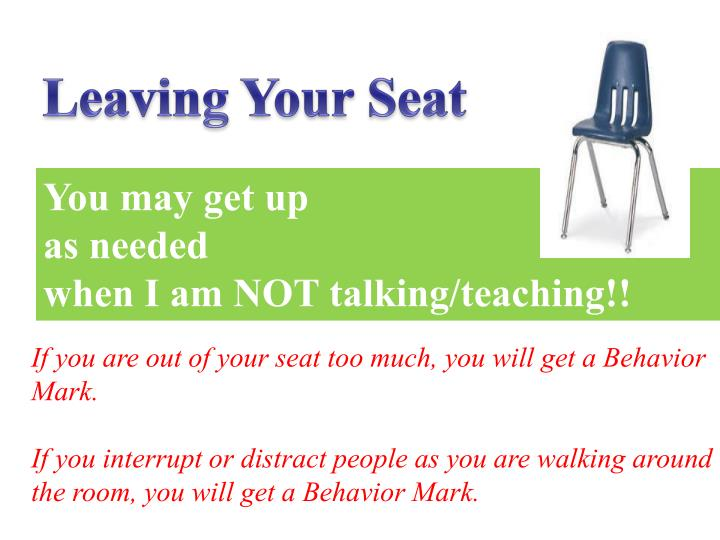Leaving Your Seat