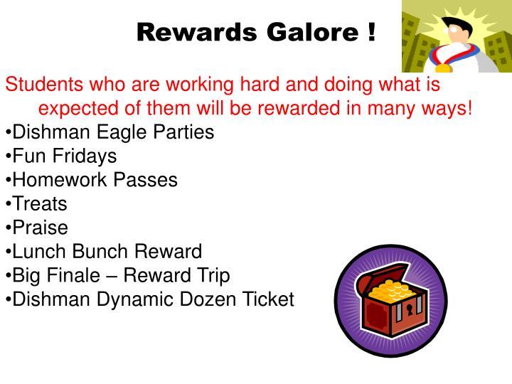 Rewards Galore !
