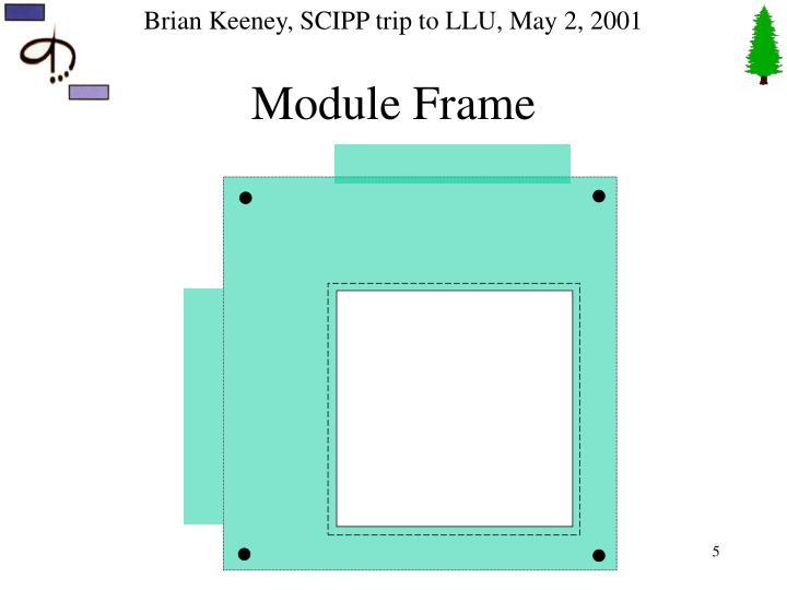 Module Frame