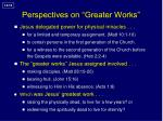 perspectives on greater works