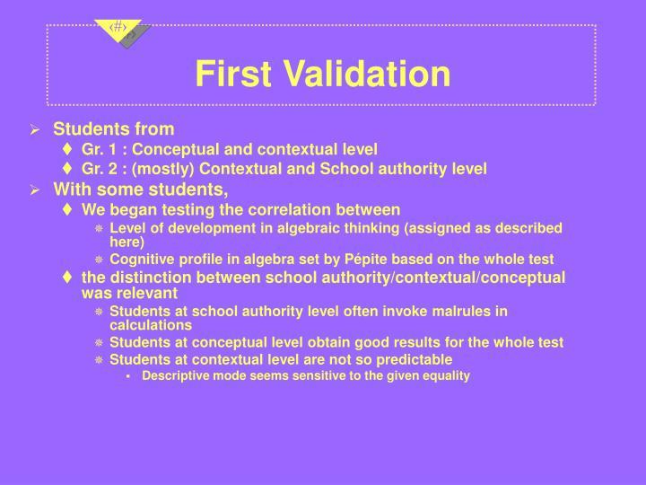First Validation