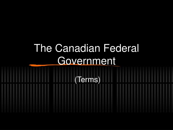 the canadian federal government n.