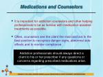medications and counselors1