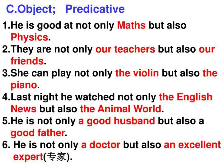 C.Object;   Predicative