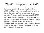 was shakespeare married