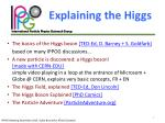 explaining the higgs